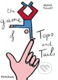 The Game of Tops and Tails - Hervé Tullet