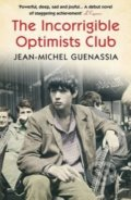 The Incorrigible Optimists Club - Jean-Michel Guenassia