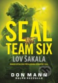 SEAL team six: Lov šakala - Don Mann, Ralph Pezzullo