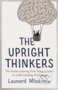The Upright Thinkers - Leonard Mlodinow