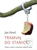 Tramvaj do stanice - Jan Pavel