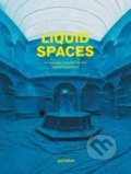 Liquid Spaces -