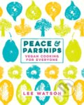 Peace and Parsnips - Lee Watson