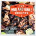101 BBQ and Grill Recipes - Dan Vaux-Nobes