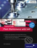 Plant Maintenance with SAP-Practical Guide - Karl Liebstuckel