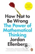 How Not to Be Wrong - Jordan Ellenberg