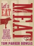 Let's Eat Meat - Tom Parker Bowles