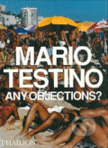 Any Objections? - Mario Testino