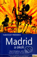 Madrid a okolí - Jules Brown, Mark Ellingham a kolektív