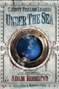 Twenty Trillion Leagues Under the Sea - Adam Roberts, Mahendra Singh ť