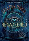 Reawakened - Colleen Houck