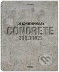 100 Contemporary Concrete Buildings - Philip Jodidio
