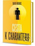 Cesta k charakteru - David Brooks