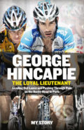 The Loyal Lieutenant - George Hincapie