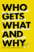 Who Gets What and Why - Alvin E. Roth
