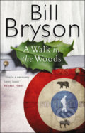A Walk in the Woods - Bill Bryson