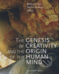 The Genesis of Creativity and the Origin of the Human Mind - Barbora Půtová, Václav Soukup