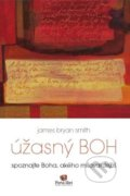 Úžasný Boh - James Bryan Smith