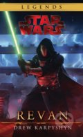 Star Wars: Legends - The Old Republic: Revan - Drew Karpyshyn