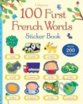 100 First French Words Sticker Book - Mairi Mackinnon, Francesca di Chiara (ilustrácie)