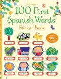 100 First Spanish Words Sticker Book - Mairi Mackinnon, Francesca di Chiara (ilustrácie)