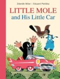 Little Mole and His Little Car - Eduard Petiška, Zdeněk Miler (ilustrácie)