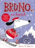 Bruno na horách - Alex T. Smith