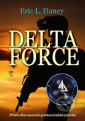 Delta Force - Eric L. Haney