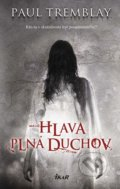 Hlava plná duchov - Paul Tremblay