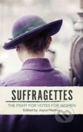 The Suffragettes - Joyce Marlow