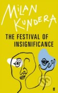 The Festival of Insignificance - Milan Kundera