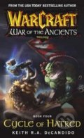 World of Warcraft: War of the Ancients Cycle of Hatred - Keith DeCandido