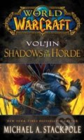 World of Warcraft: Vol'jin - Michael A. Stackpole