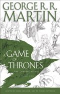 A Game of Thrones: Graphic Novel - George R.R. Martin