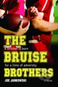 The Bruise Brothers - Joe Jankowski