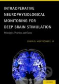 Intraoperative Neurophysiological Monitoring for Deep Brain Stimulation - Erwin B. Montgomery
