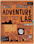 Keri Smith's Adventure Lab - Keri Smith