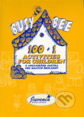 Busy Bee: 100 + 1 Activites for children -