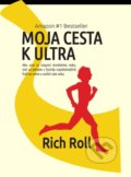 Moja cesta k ultra - Rich Roll