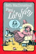 Paní Láryfáry - Betty MacDonald