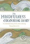 The Mindfulness Colouring Diary - Emma Farrarons
