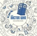 Doctor Who: Colouring Book - James Newman Gray, Lee Teng Chew, Jan Smith