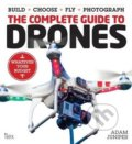 The Complete Guide to Drones - Adam Juniper