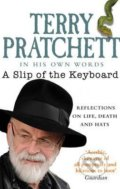 A Slip of the Keyboard - Terry Pratchett