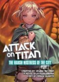 Attack on Titan: The Harsh Mistress of the City (Part 1) - Ryo Kawakami, Hajime Isayama, Range Murata
