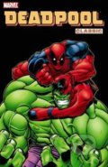 Deadpool Classic (Volume 2) - Ed McGuinness, Joe Kelly, Kevin Lau, Pete Woods