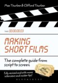Making Short Films - Clifford Thurlow