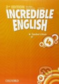 Incredible English 4: Teacher's Book - Nick Beare, Tamzin Thompson, Sarah Phillips