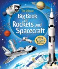 Big book of rockets and spacecraft - Louie Stowell