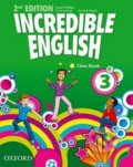 Incredible English 3: Class Book - Sarah Phillips, Kristie Granger, Michaela Morgan